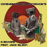 Consumers Become Producers Mixtape