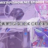MIXTAPE 143 - OCCUPIED REDUX