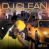 DJ Clean - World Takeover