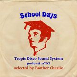 School Days - By Brother Charlie