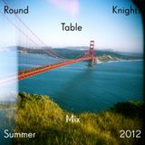 Round_Table_Knights_SummerMix_2012