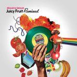 Juicy Fruit Remixed mixtape