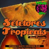 SELETORES TROPICAIS EPISODIO 7