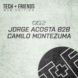 Tech + Friends B2B Edition 002 By Jorge Acosta & Camilo Montezuma