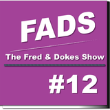 FADS (Fred And Dokes Show) #12