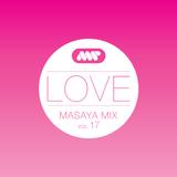 Love (Masaya Mix Vol.17)