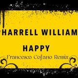 Pharrell Williams - Happy (Francesco Cofano Remix)