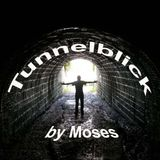 Tunnelblick by Moses