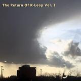 The Return Of K-Loop Vol. 3