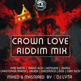 DJ LYTA - CROWN LOVE RIDDIM MIX