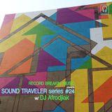 Sound Traveler Series #24 ft. DJ Afrodjiak