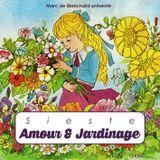 Sieste - Amour & Jardinage