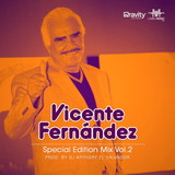 Vicente Fernandez Special Edition Vol. 2 By Dj Anthony