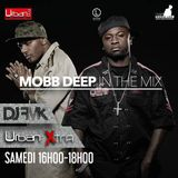 Urban Xtra Mobb Deep in the mix - 24 juin partie 1