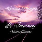 Karisma Presents... Le Journey Volume Quatre