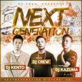DJ CREW PRESENTS NEXTGENERATION MIXTAPE Vol.11