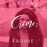 Crimespecial: Fadime