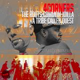 4 Corners:The Roots, Common, JDILLA X A Tribe Called Quest