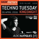 AUDIOMATIQUES @ TECHNO TUESDAY - SUGARFACTORY (AMSTERDAM - NL) 26.04.2016 KINGSNIGHT