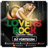 Loverz Rock Vol 1 - Dj Vortex 254 [Valentines Edition]
