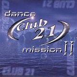 Club 21 Dance Mission 2