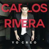 Carlos Rivera – Yo Creo 2016