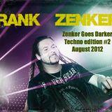 Frank Zenker´s TecNcolor - Darker mix #2 - August 2012