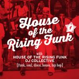 House of the Rising Funk are a DJ collective from Canterbury. Funk, soul, disco, house & hip hop