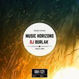 Dj Burlak - Music Horizons @MH122 July 2017