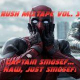 Rush Mixtape Vol. 3