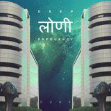 Deep Loni Frequency 21