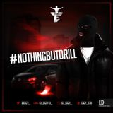 Dj Eazy - #NothingButDrill