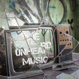 +The Unheard Music+ 1/15/19