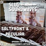 Episode #216 - Saltfront & Peculiar