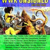 WWK Unsigned Radio Show with Billy Kelly 21/2/17
