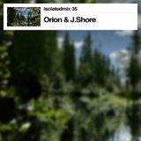 isolatedmix 35 - Orion & J.Shore