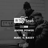 In The Fresh - TrakBack Edition - Andre Power & Marc E. Bassy