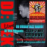 'Step 2 My Groove' Show Live On Urban Jazz Radio Tuesday 23/9/2014