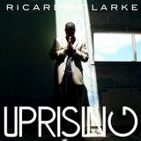 Uprising Vol. 4  | Ricardo Clarke Interview