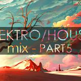 Electro-House Mix by Tiko Pt.5