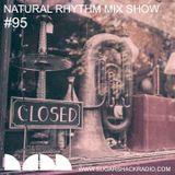 Natural Rhythm Mix Show #95 June 30th 2018