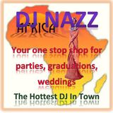 In The Mix With Dj Nazz