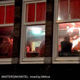 MIKHVA - Amsterdam Motel_2018-07-20