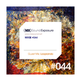 MXSE Episodio #044 Guest Mix Loopiando