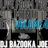 Live From The 90 Minute Era - Volume 4