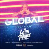 DJ LATIN PRINCE - Globalization Radio Mix - Channel 13 - SiriusXM (Aug 12th , 2017)