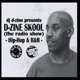 D-ZINE SKOOL (the radio show) (air date - Monday 20 FEB '17)