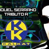 Miquel Serrano-Tributo Kal-Kat Retrospective