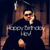 Happy Birthday Hev! BiggMixx