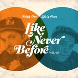 Like Never Before – Vol. 2
